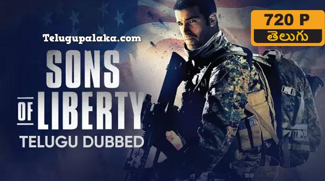 Sons of Liberty (2013) Telugu Dubbed Movie