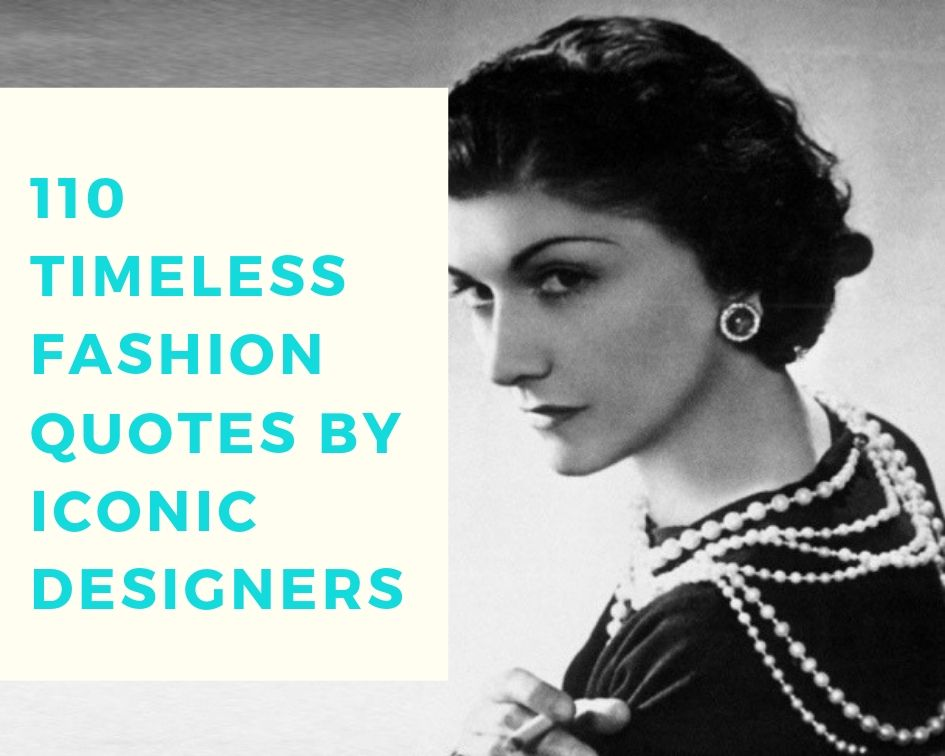 110 timeless fashion quotes by designers