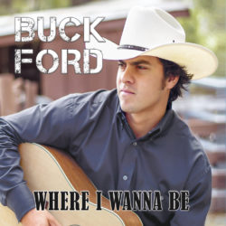 buck ford where i wanna be