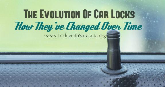 The Evolution Of Car Locks Over Time- www.LockSmithSarasota.org