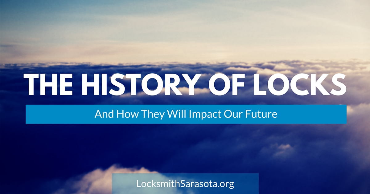 The History Of Locks And How They Will Impact Our Future