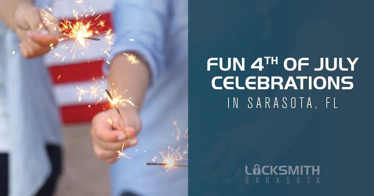 Fun 4th of July Celebrations in Sarasota, FL