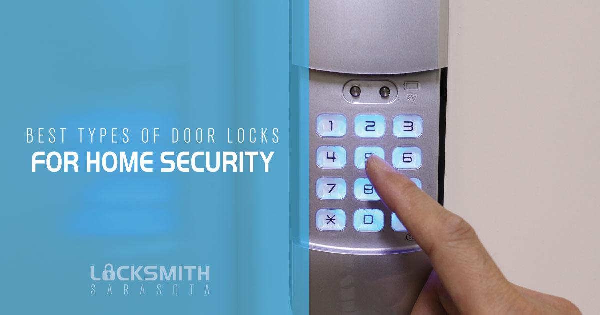 Best Types of Door Locks for Security