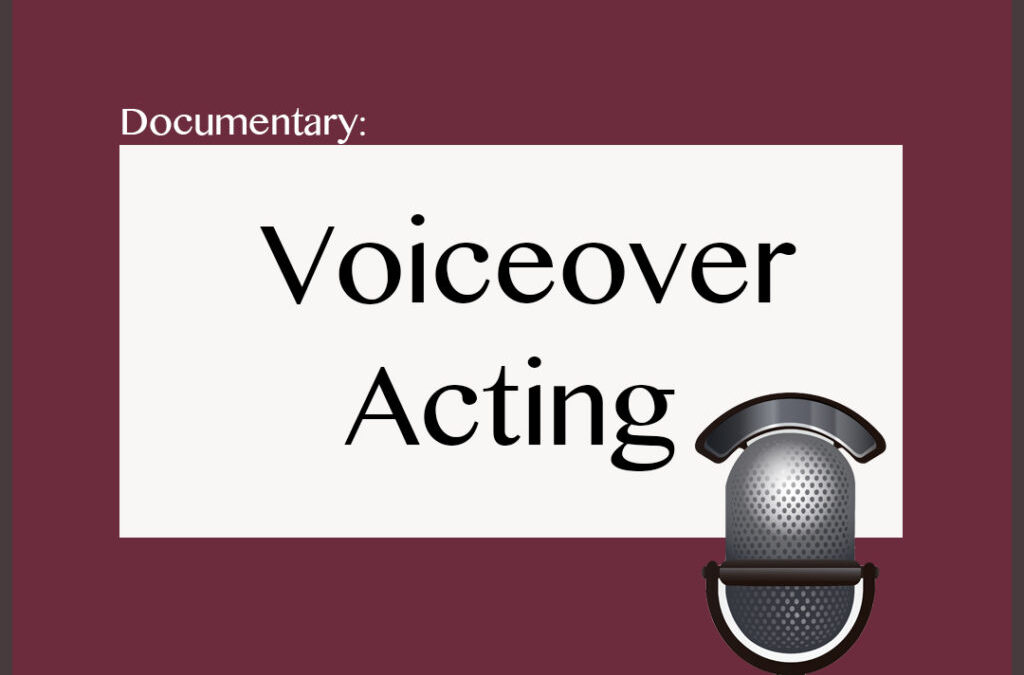 Documentary: Voice Acting and You