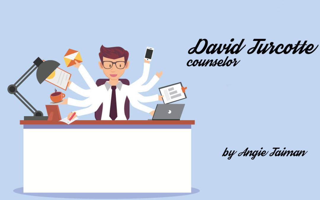 Podcast: Counselor David Turcotte
