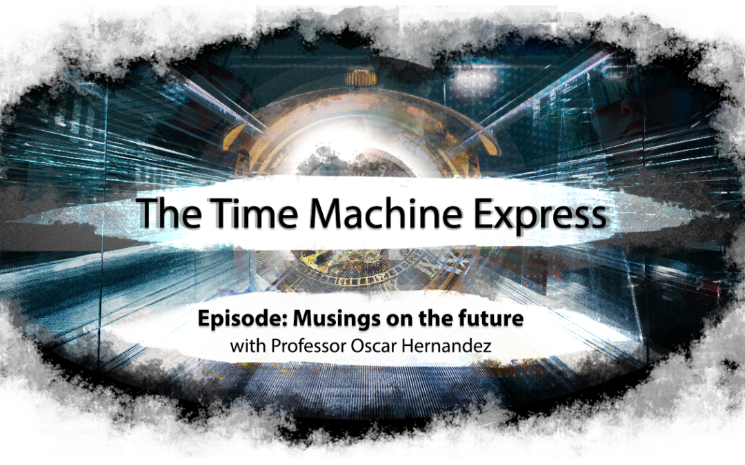 Time Machine Express: Musings on the Future