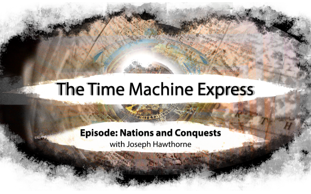 Time Machine Express: Nations and Conquests