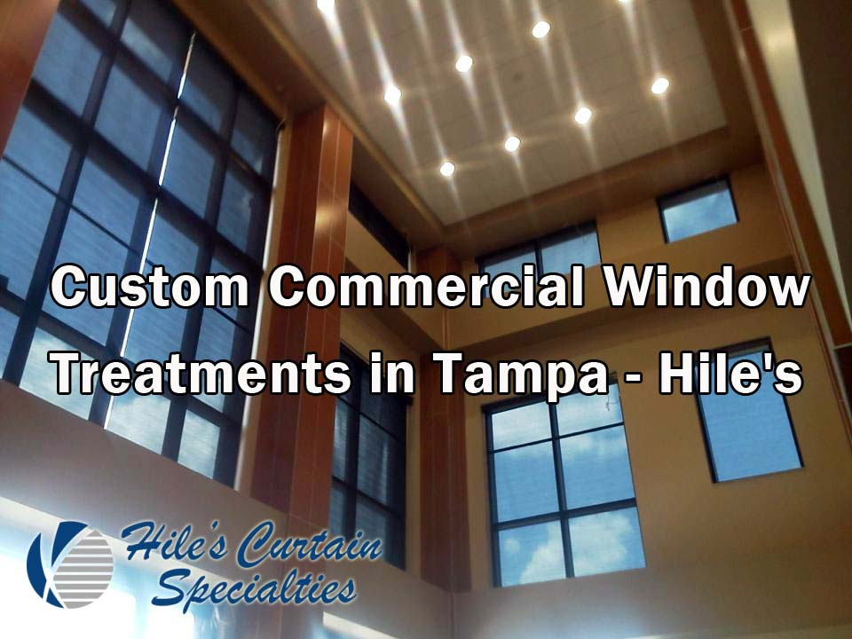 Custom Commercial Window Treatments in Tampa