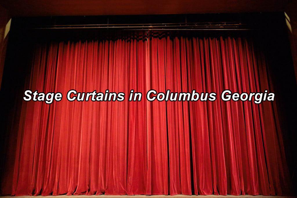 Stage Curtains in Columbus Georgia