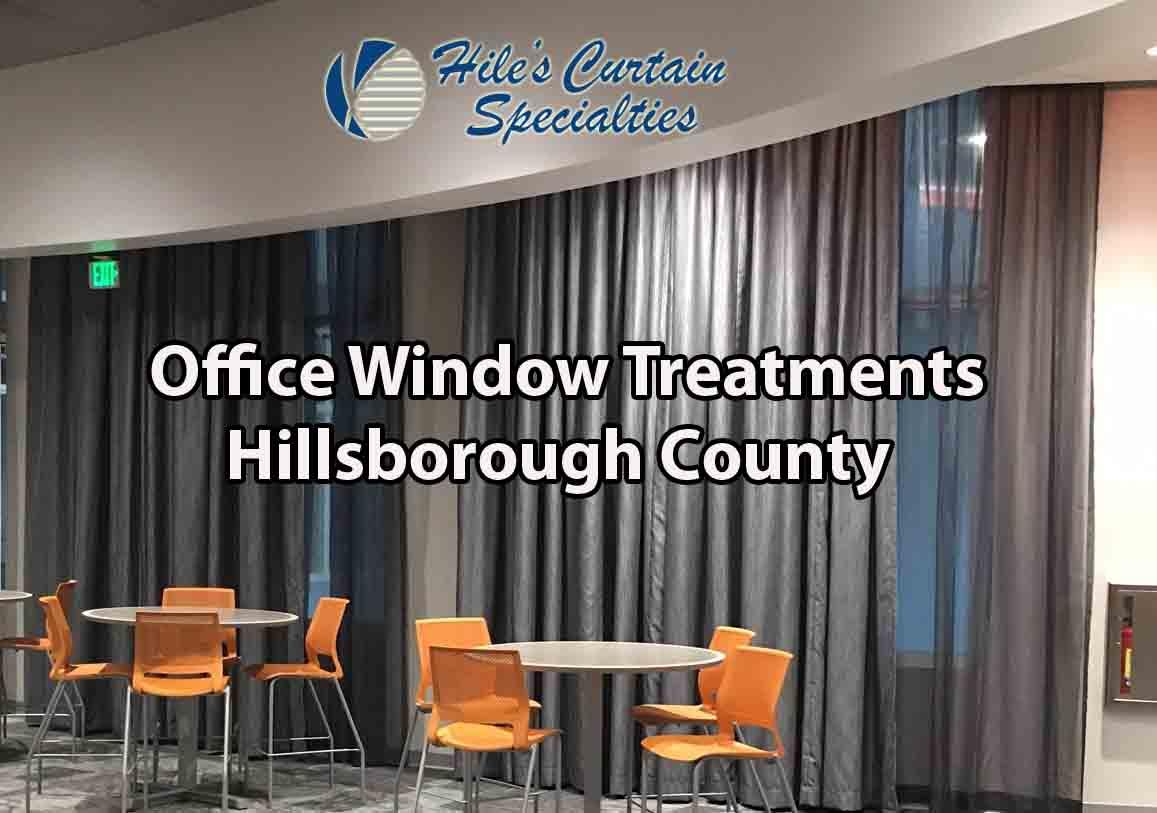 Office Window Treatments - Hillsborough County