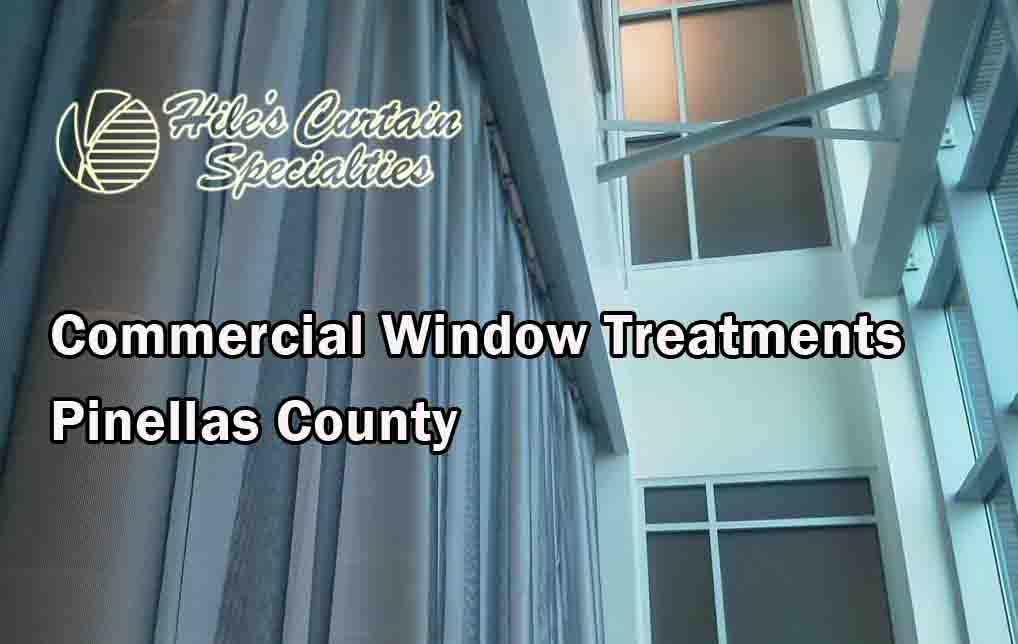 Commercial Window Treatments - Pinellas County 1