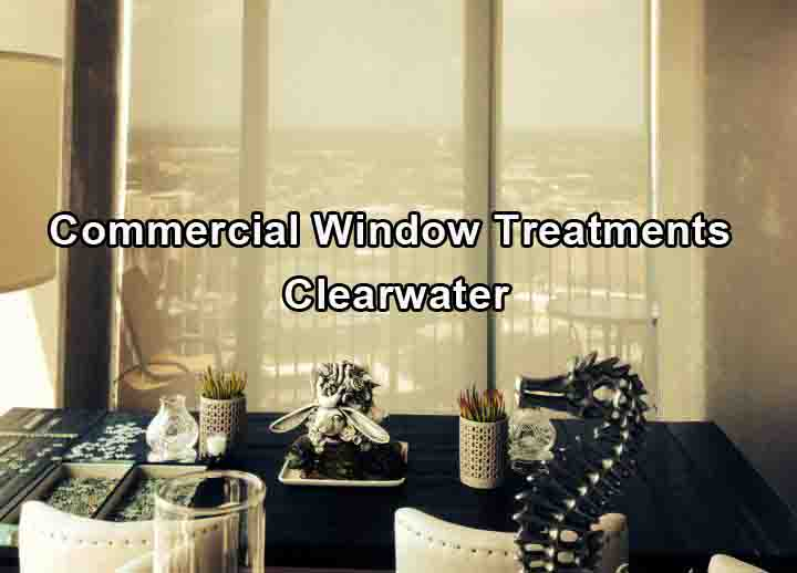 Commercial Window Treatments - Clearwater 1