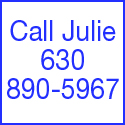 Call Julie 630-890-5967