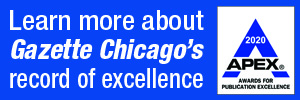 Learn more about Gazette Chicago's record of excellence