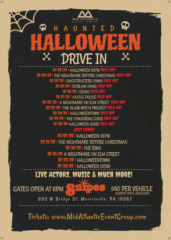 Updated Haunted halloween Drive In Movie Flyer Up With Sold Out Dates