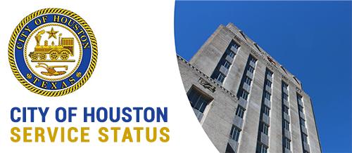 City of Houston Service Status