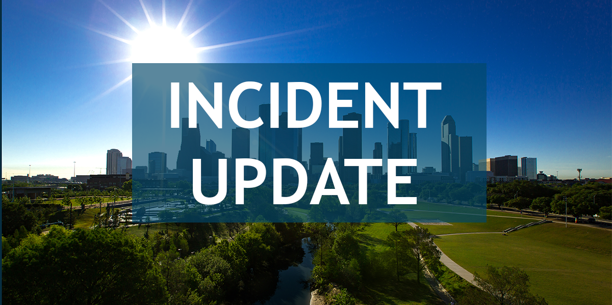 """Image of the Houston skyline with the words """"Incident Update"""" imposed on top"""