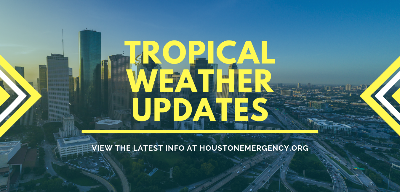 """A photo of the Houston skyline with superimposed text that says """"Tropical Weather Updates"""" in large yellow print. Below in smaller print it says """"view the latest info at Houstonemergency.org"""""""
