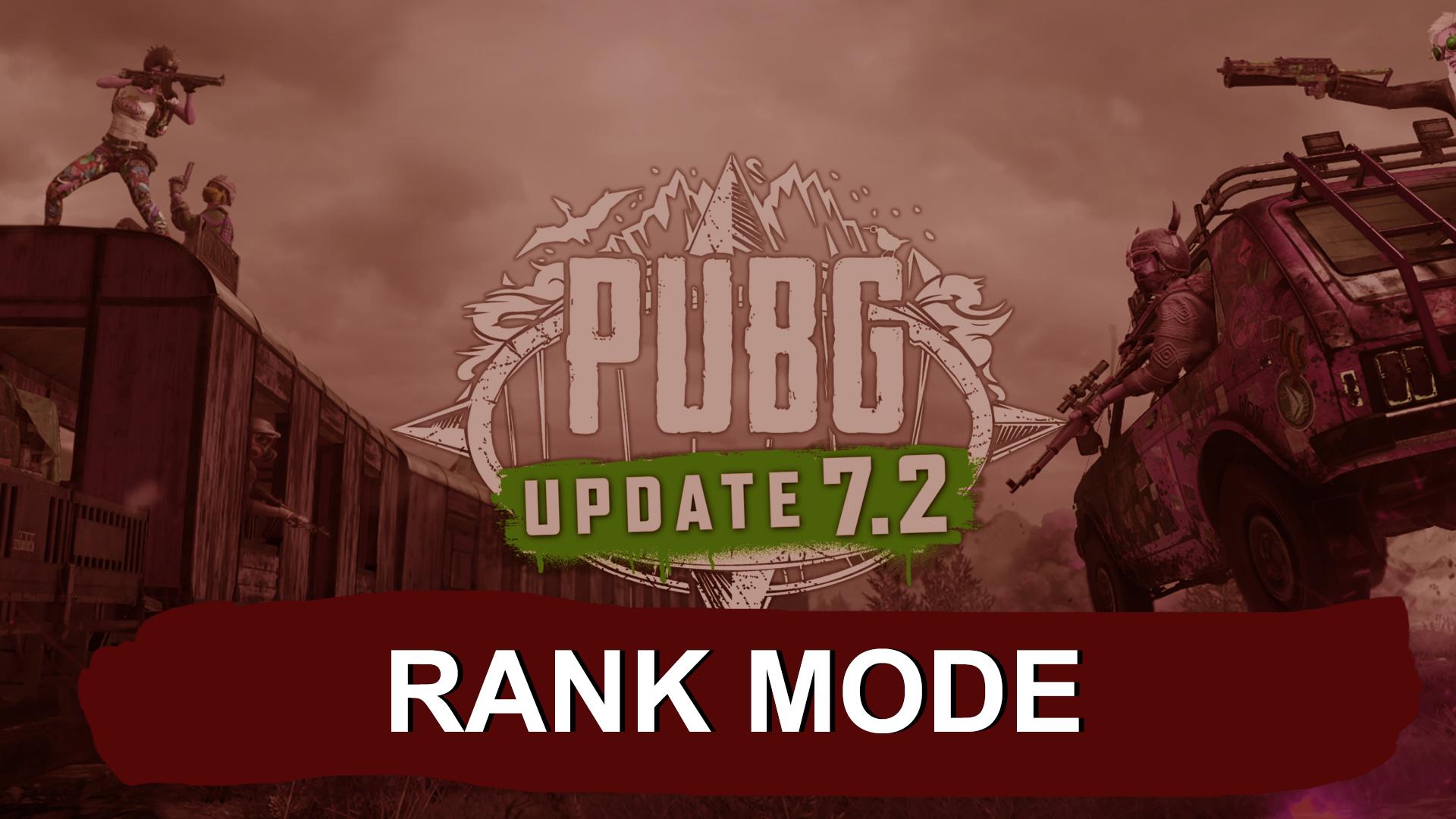 PUBG GAME NEW UPDATE 7.2