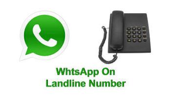 WhatsApp को Landline Number से इस्तेमाल करने का तरीका