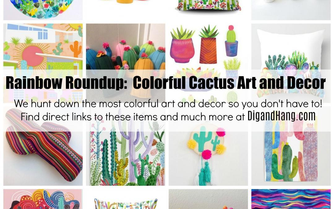 The Most Colorful, Bold and Unique Cactus and Desert Artwork, Home Decor and Prints In This Weeks Rainbow Roundup