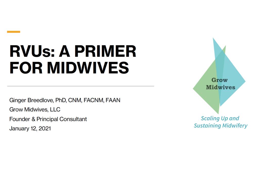 RVUs a Primer for Midwives