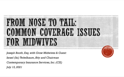 From Nose to Tail: Common Coverage Issues For Midwives