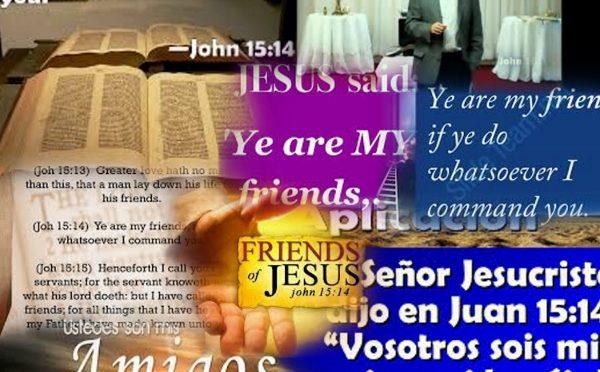 Ye are my friends