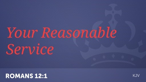your reasonable service