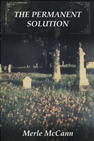 Permanent Solution by Merle McCann