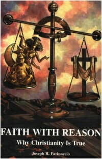 faith-with-reason-why-christianity-is-true