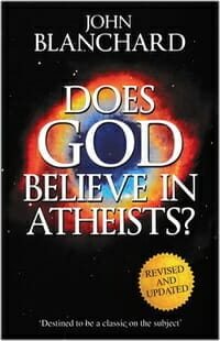 Blanchard God Believe Atheists Apologetics 2