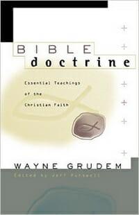 Wayne Grudem Essential Doctrine