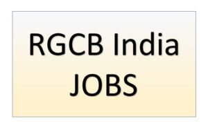 RGCB India Jobs