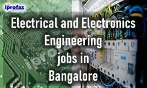 Electrical and Electronics Engineering jobs in Bangalore