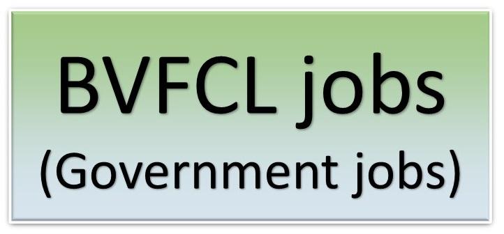 BVFCL jobs