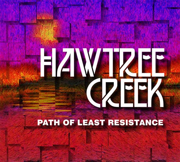 HAWTREE CREEK: PATH OF LEAST RESISTANCE