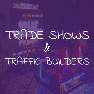 Trade Show & Traffic Builders