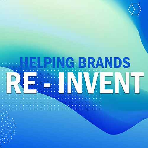 HELPING BRANDS RE-INVENT