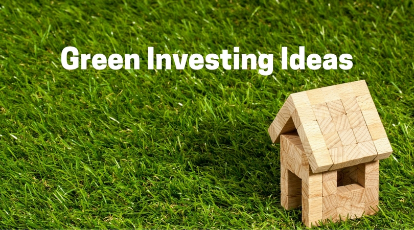 Green Investing Ideas