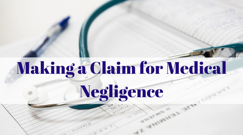 Making a Claim for Medical Negligence