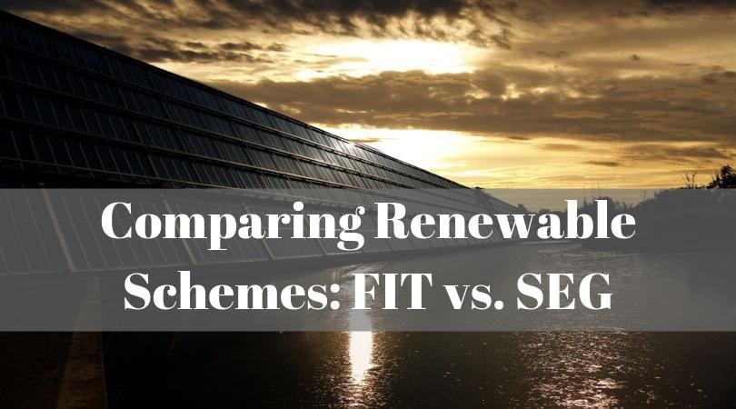 Comparing Renewable Schemes: FIT vs. SEG
