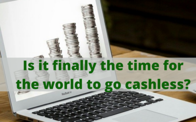 Is it finally the time for the world to go cashless?