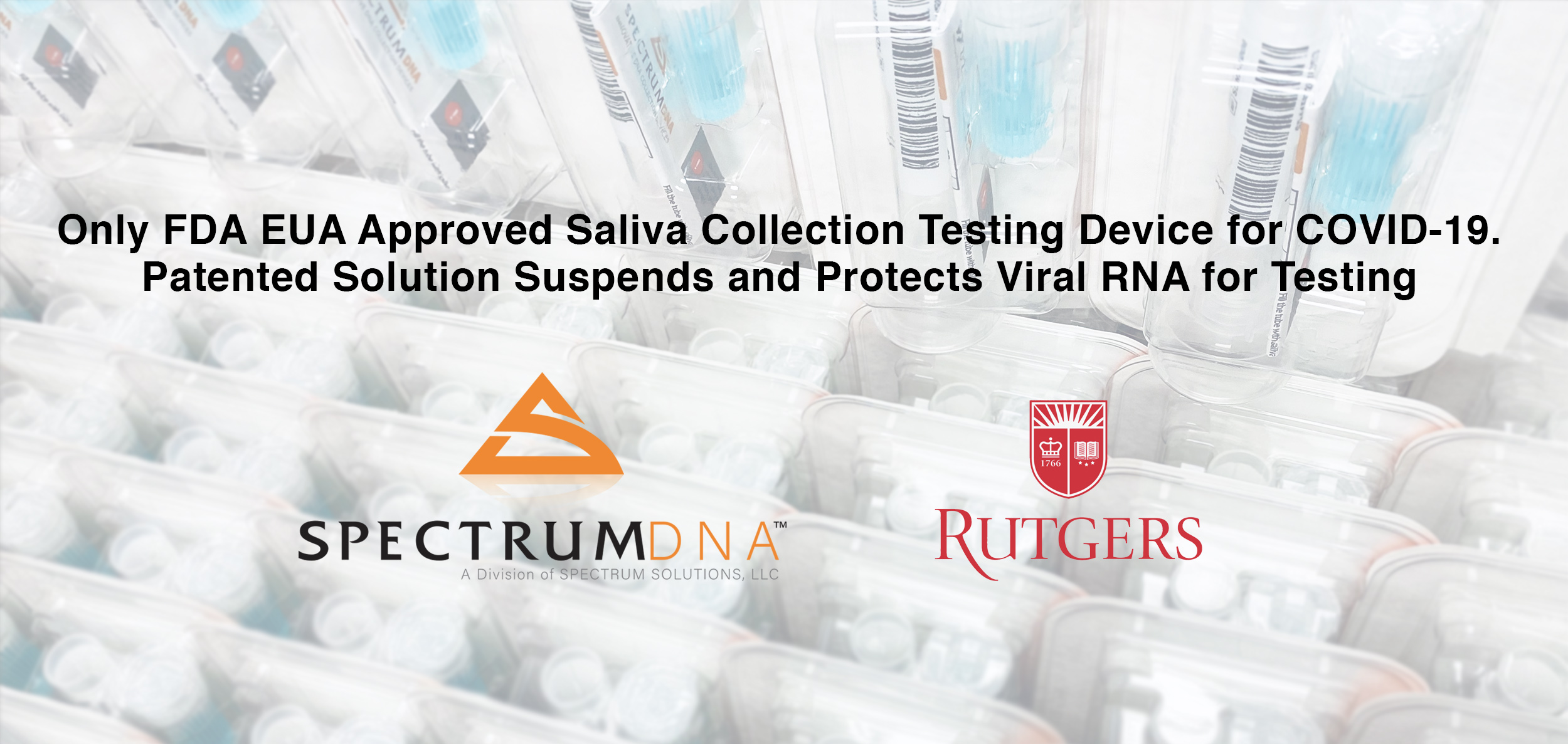 ONLY EUA Approved SpectrumDNA-DNA-RNA collection device