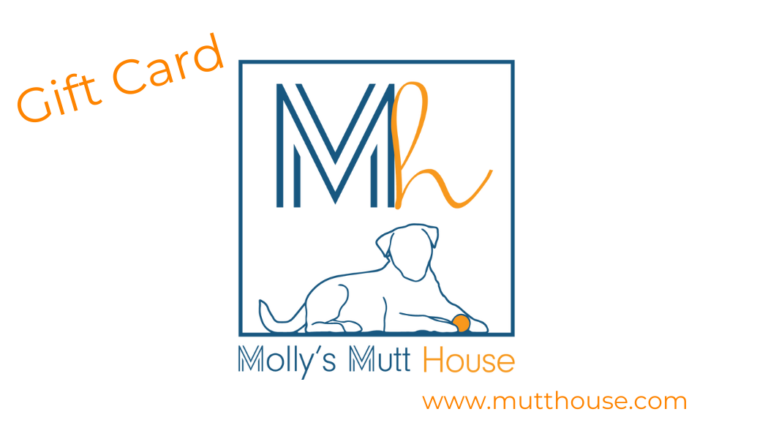 Molly's Mutt House Gift Card