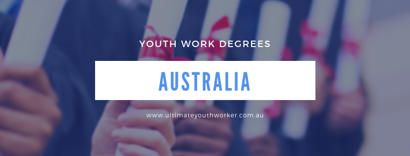 Youth Work Degrees Australia