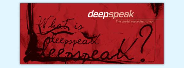 Deep Speak