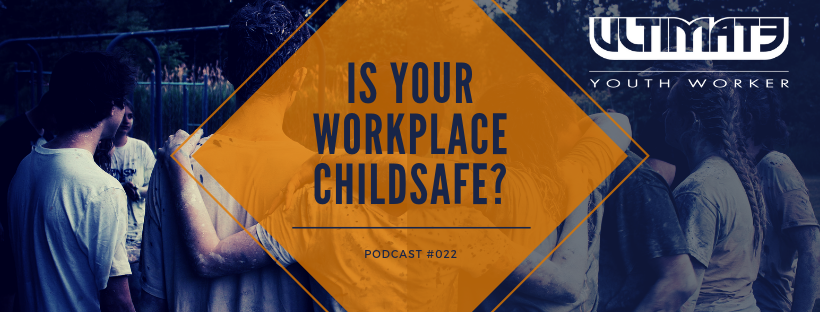 Is your workplace ChildSafe?