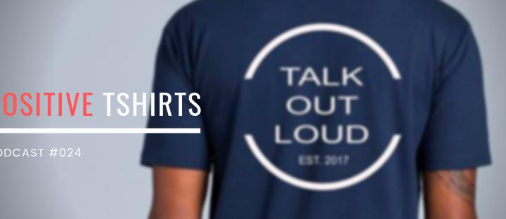 Positive T-Shirts