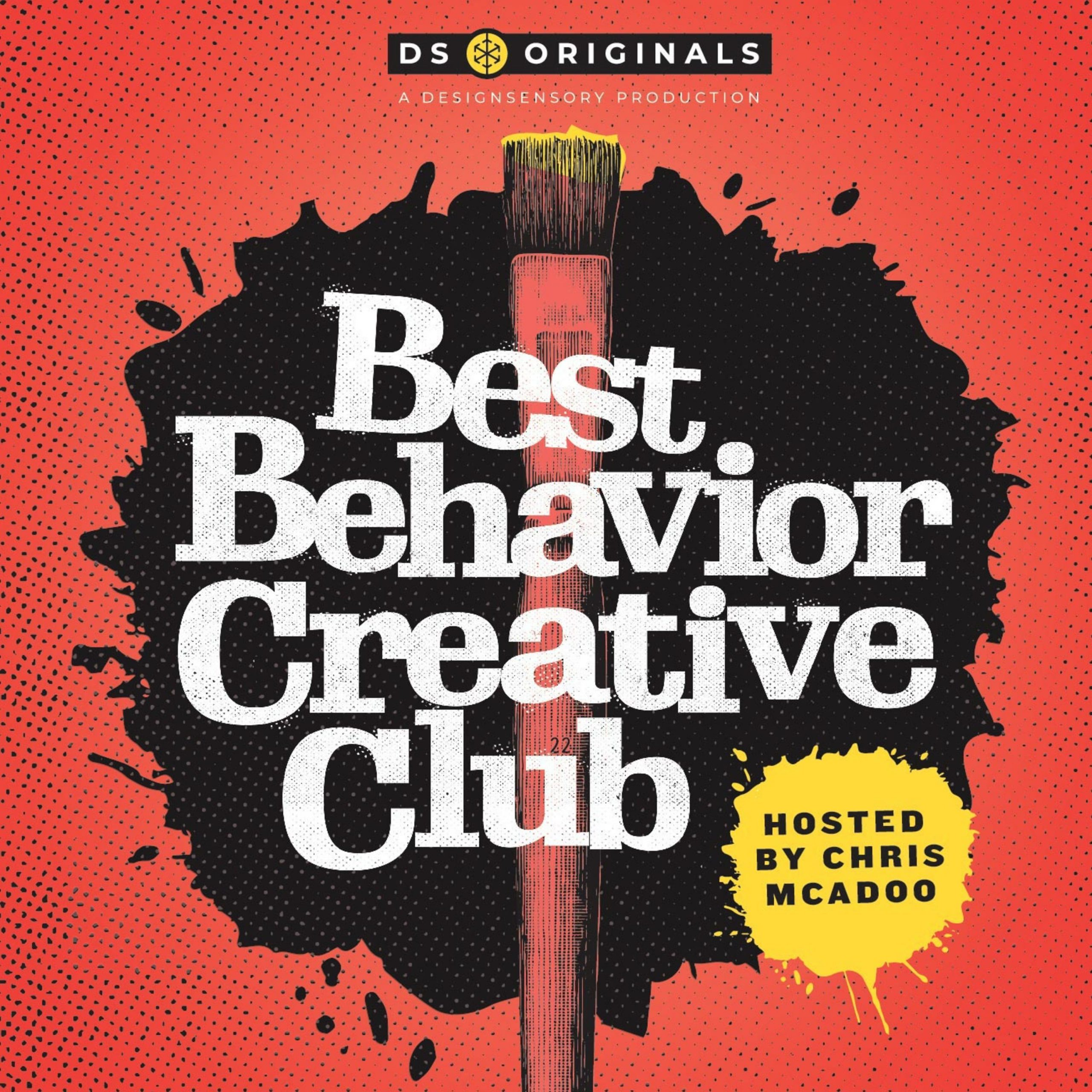 Best Behavior Creative Club Podcast